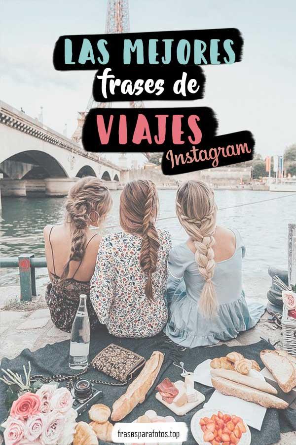 Frases De Viajes Inspírate Viaja Y Comparte En Instagram