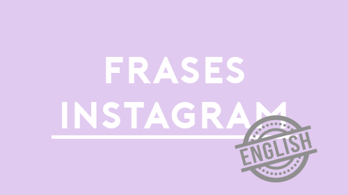 Frases En Inglés Para Instagram Traducidas A Español