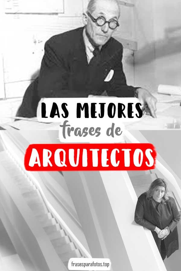 Citas Y Frases De Arquitectos Frases Célebres De