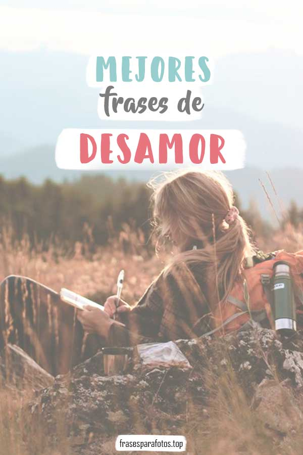 Frases De Desamor Tristes De Amor Amor Propio Y Más