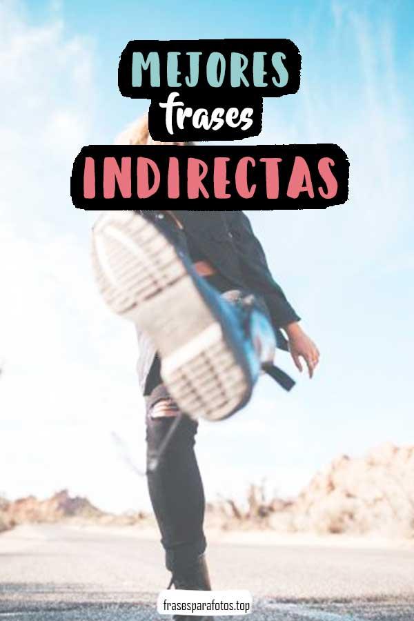 Frases Indirectas Amor Para Amigas Muy Directas Ex