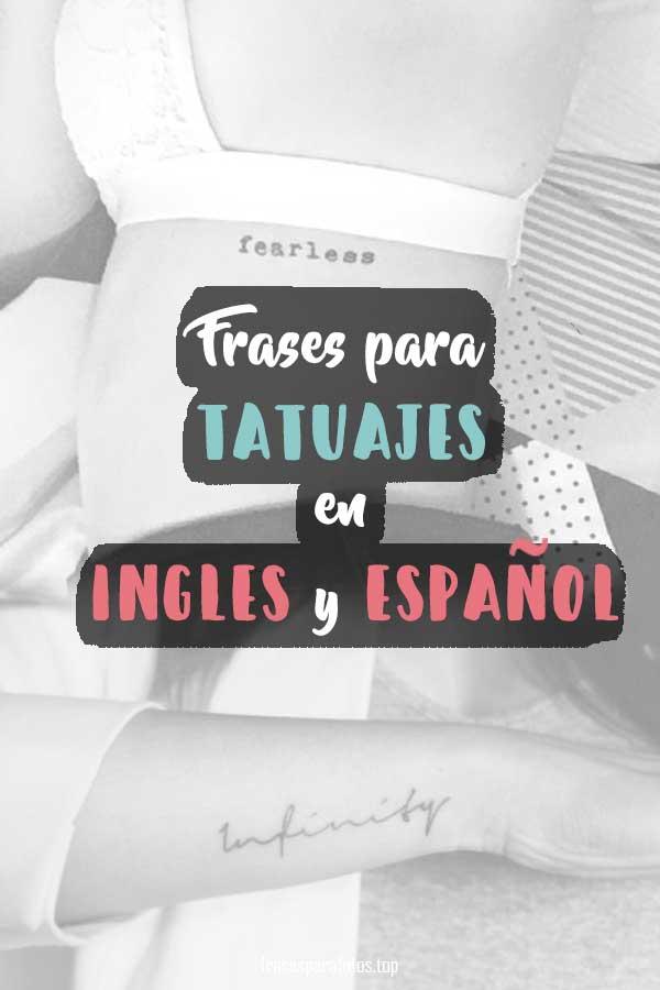 Frases Para Tatuajes Cortas Tatuajes En Español E Inglés