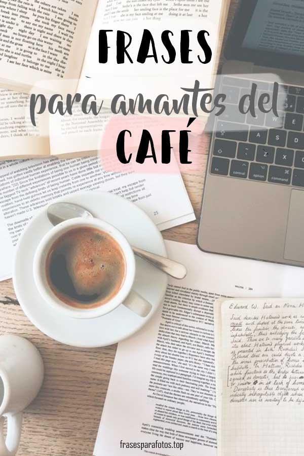 Frases De Café Las Frases Para Amantes Del Café