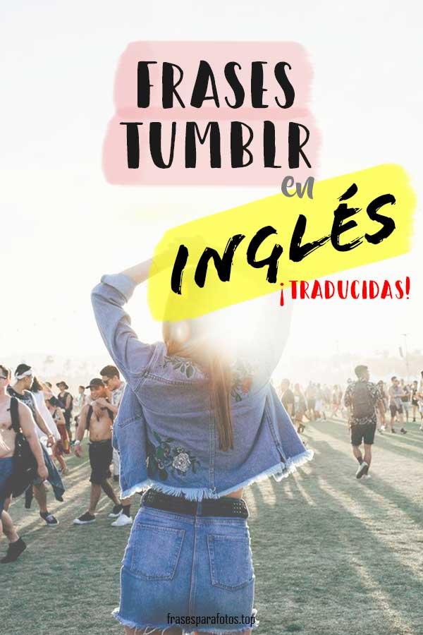 Frases Tumblr En Inglés Amor Viajes Amistad Mejor