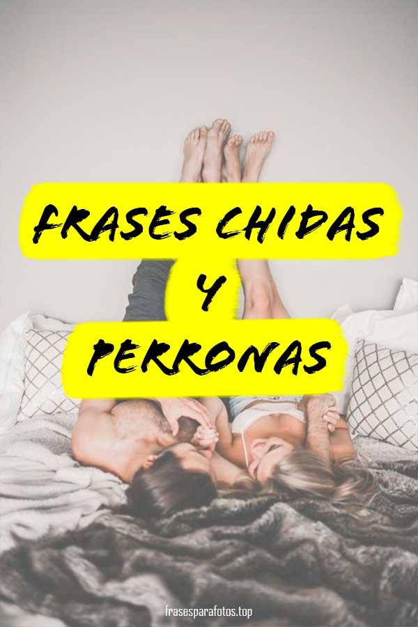 Frases Chidas Y Chingonas De Amor Perronas Tumblr Y Más