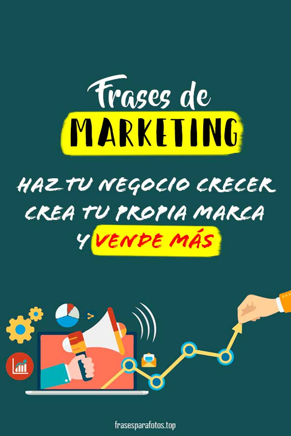 Frases De Marketing Qué Haces Mal Vender Más Y Fácil