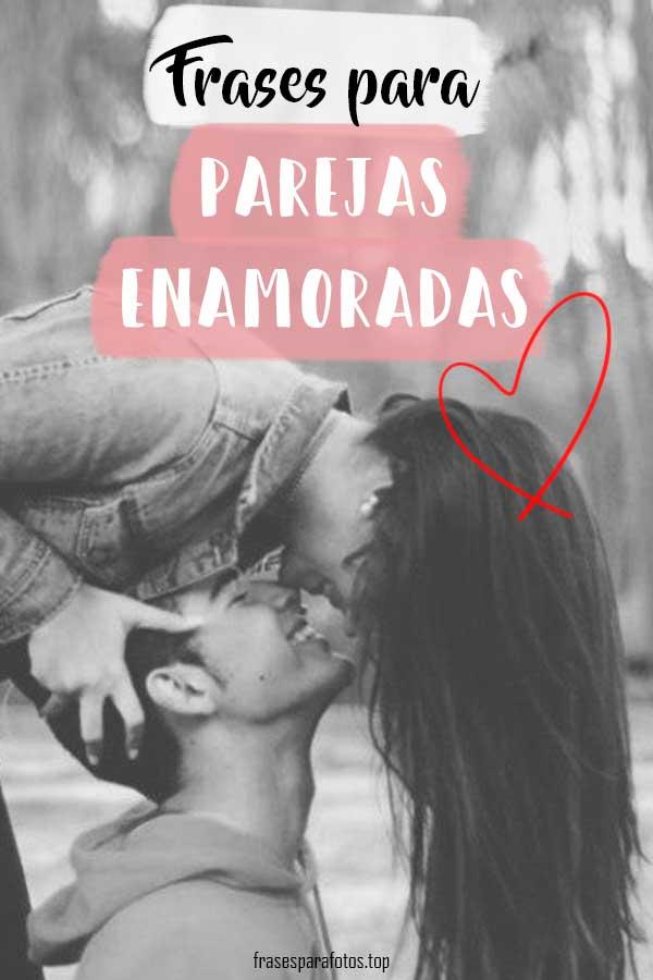 Frases De Parejas De Amor Cortas Para Enamorados
