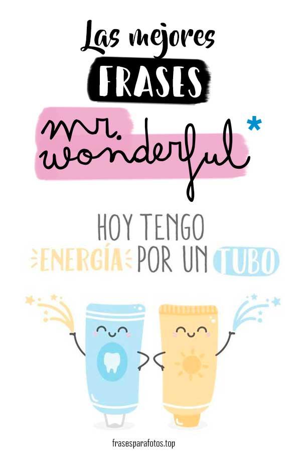 Frases Mr Wonderful Amigas Motivadoras Graciosas Y Más