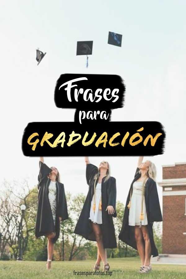 Frases De Graduación Felicitaciones A Graduados