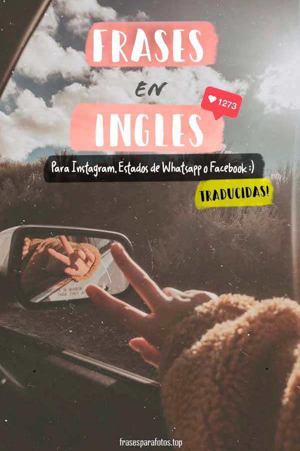 Frases En Inglés Para Fotos Cortas Bonitas Y Traducidas