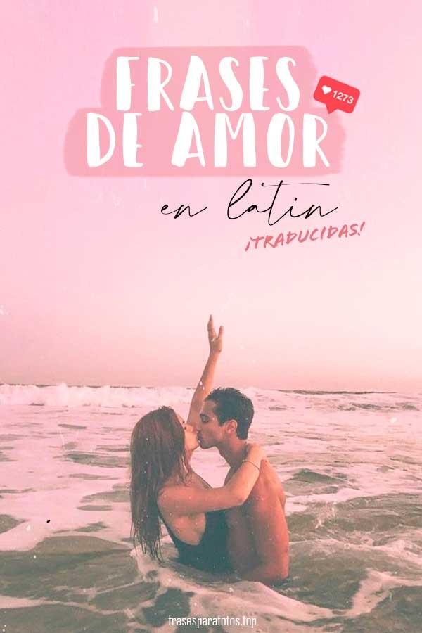 Frases De Amor En Latín Frases Traducidas Y Con Significado