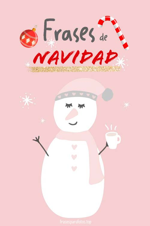 Frases De Navidad Felicitaciones Navideñas Originales Y